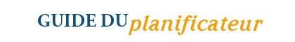 Guide du planificateur